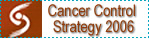 Cancer Control Strategy 2006